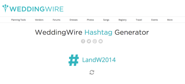 WeddingWire Hashtag Generator: Create a Personalized Wedding Hashtag! - Wedding Belles Blog