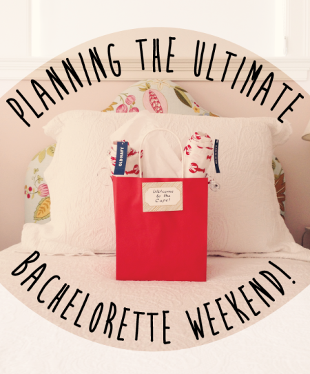 How to Plan the Ultimate Bachelorette Weekend, via Long Distance Loving - Wedding Belles Blog