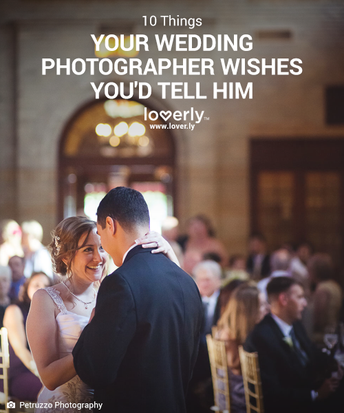10 Things Your Wedding Photographer Wishes You'd Tell Them, via Loverly - Wedding Belles Blog