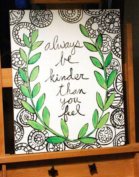 Always Be Kinder Than You Feel | Trés Belle