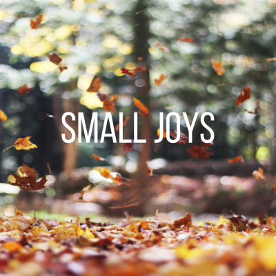 Small Joys | Trés Belle