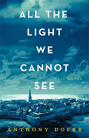All the Light We Cannot See by Anthony Doerr Book Review | Trés Belle