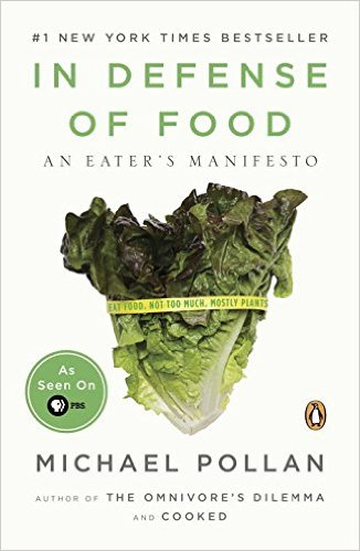 In Defense of Food by Michael Pollan Book Review | Trés Belle