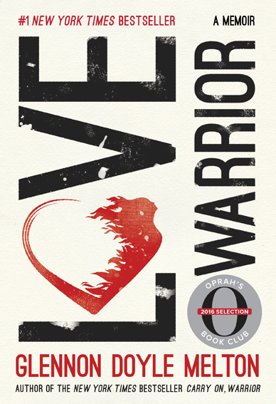 Love Warrior by Glennon Doyle Melton Book Review | Fairly Southern