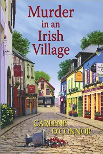 Murder in an Irish Village by Carlene O'Connor Book Review | Fairly Southern