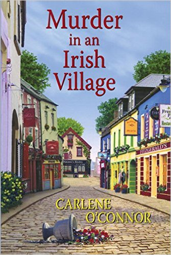 Murder in an Irish Village by Carlene O'Connor Book Review | Trés Belle