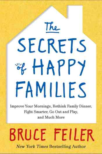 The Secrets of Happy Families by Bruce Feiler Book Review | Fairly Southern