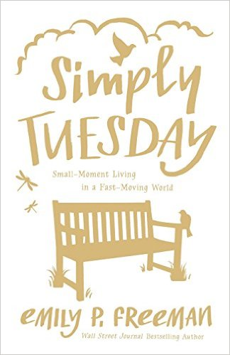 Simply Tuesday by Emily P. Freeman Book Review | Trés Belle