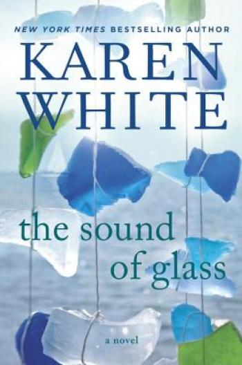The Sound of Glass by Karen White Book Review | Fairly Southern