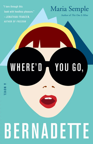 Where'd You Go, Bernadette by Maria Semple Book Review | Fairly Southern